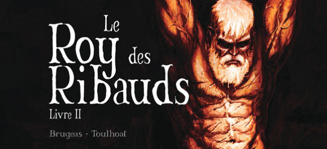 ARCHIVES : Le Roy des Ribauds, un classique de la bande dessinée médiévale !