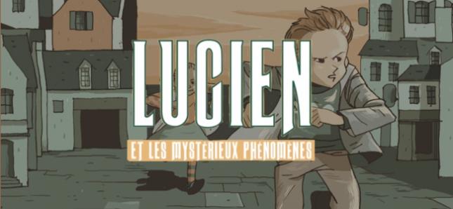 Poursuivez les aventures de Lucien