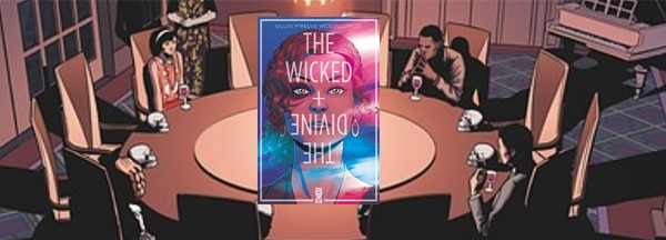 Coup de coeur : The Wicked + The Divine
