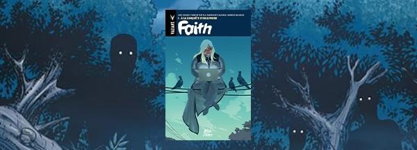 Découvrez le comics Faith !