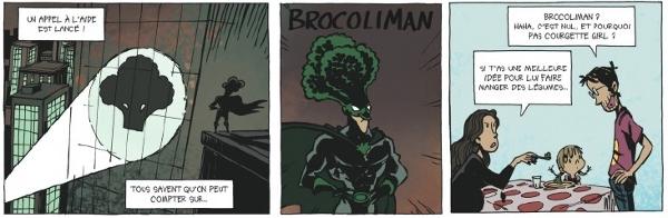 Le père des étoiles : Brocoliman
