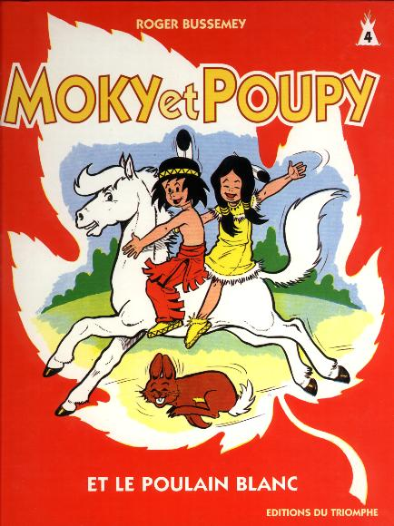 couverture de l'album Moky et Poupy et le poulain blanc