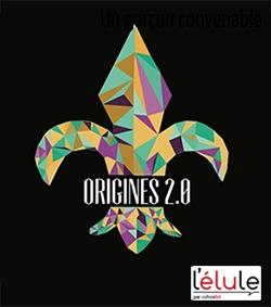 Origines 2.0 est notre élule de juillet