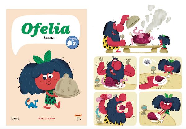 Ofelia, à table! sera en librairie à partir du 02/09/2021