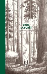 Lomig dédicace Dans La Forêt