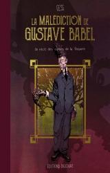 Dédicace de La Malédicationde Gustave Babel