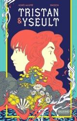 Agnès Maupré et Singeon pour Tristan & Yseult