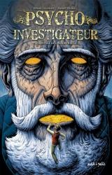 Benoît Dahan en dédicace vendredi 7 Juillet pour « Psycho Investigateur » - Librairie Matière Grise
