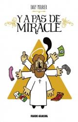 Dédicace Davy Mourier pour Y a pas de Miracle