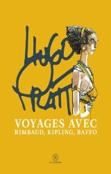 Rencontre autour de Hugo Pratt - Voyages avec Rimbaud, Kipling, Baffo