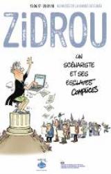 Zidrou, un scénariste et ses complices