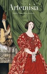 Artémisia, vie et oeuvre d'une femme peintre au XVIIème siècle.