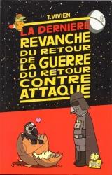 Thierry Vivien en dédicace samedi 12 mai de 15h à 19h pour « La guerre du retour contre attaque » -