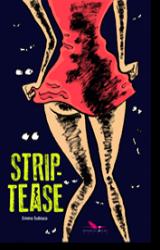 Soirée de lancement de Strip Tease !