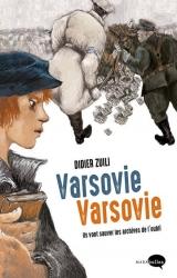 Didier Zuili en dédicace vendredi 18 mai de 16h30 à 19h pour « Varsovie, Varsovie » - Librairie Lege