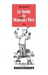 Guy DELISLE dédicace Le Guide du Mauvais Père t.4