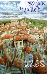17e RENCONTRE DE LA BD ET DE L'ILLUSTRATION à Uzes