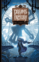 Dédicace de Dreams Factory !