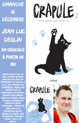 Jean Luc Deglin en Dédicace pour Crapule T2 !