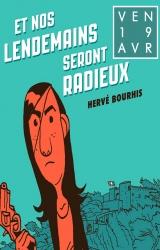 Hervé Bourhis dédicace Et nos lendemains seront radieux !