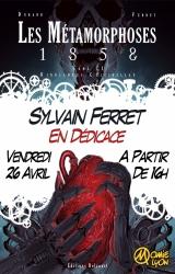 Sylvain Ferret en dédicace pour Métamorphose